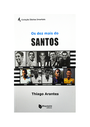 Ampliar Os Dez Mais do Santos